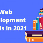 Top 10 Up-comming  Web Development Trends in 2021